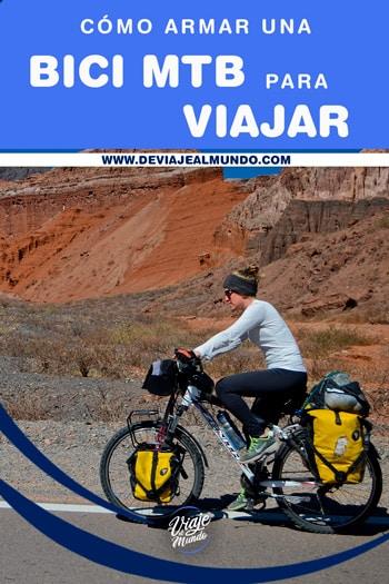 Cómo armar una bici mtb oara viajar. Consejos cicloturismo y cicloviajeros.