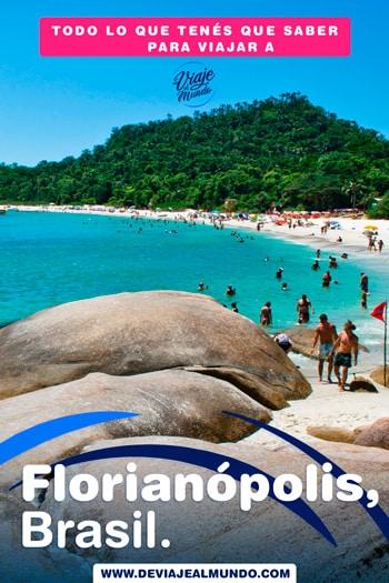 Playas de Florianópolis, Brasil. Guía completa para organizar tu viaje.