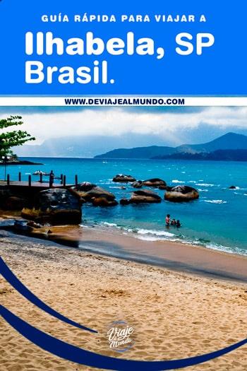 Ilhabela São Paulo, Brasil. Guía rápida para organizar tu viaje. | Playas de Brasil