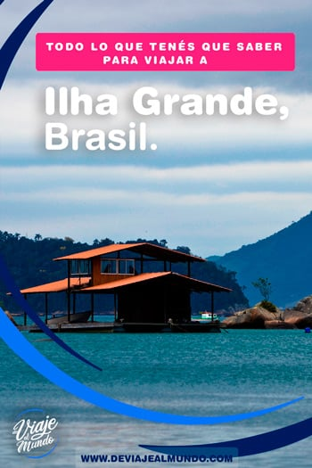Ilha Grande, Brasil. Guía rápida para organizar tu viaje. | Playas de Brasil.