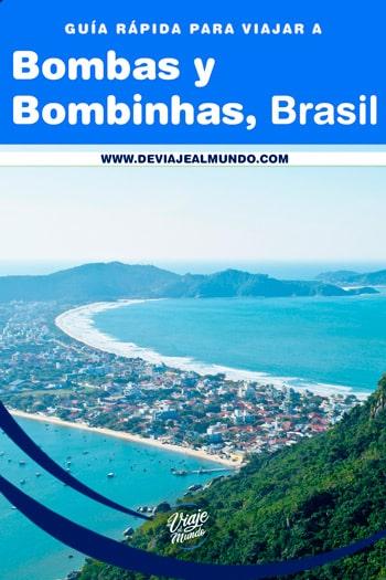 Playas de Bombas y Bombinhas, Brasil. Guía para organizar tu viaje.