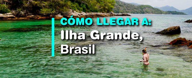 cómo llegar a Ilha Grande, Brasil. Guía completa