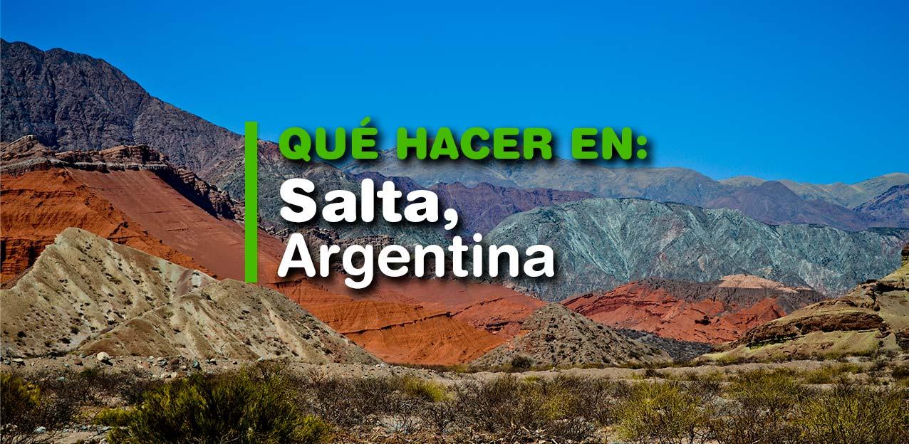 ¿Qué hacer en Salta, Argentina?