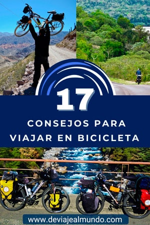 17 consejos para viajar en bicicleta. Cicloturismo y cicloviajeros.