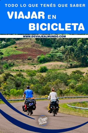 todo lo que tenés que saber para viajar en bicicleta
